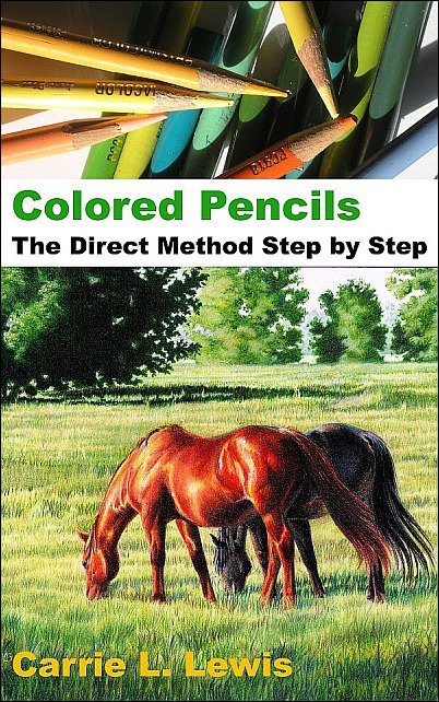 Cover image, Colored Pencils: The Direct Method Step-by-Step