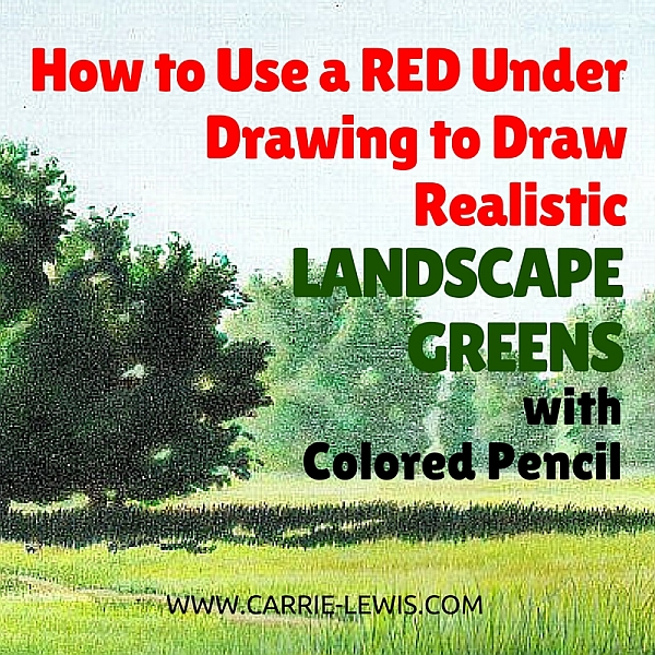 red-under-drawing-landscape-greens-colored-pencil