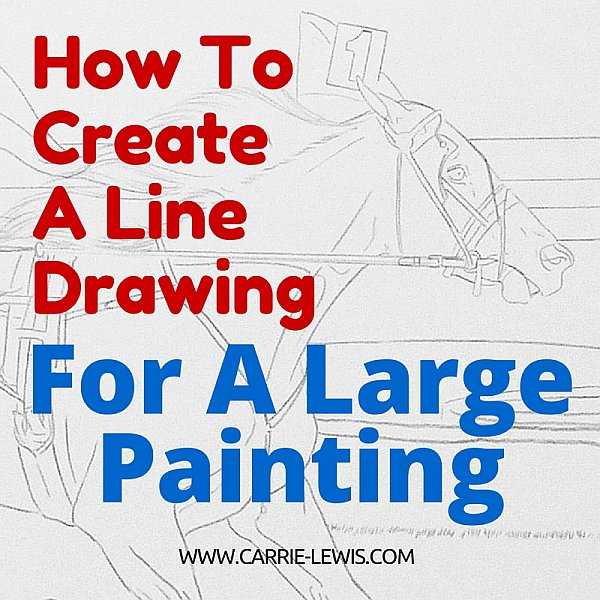 How to Create a Line Drawing for a Large Painting