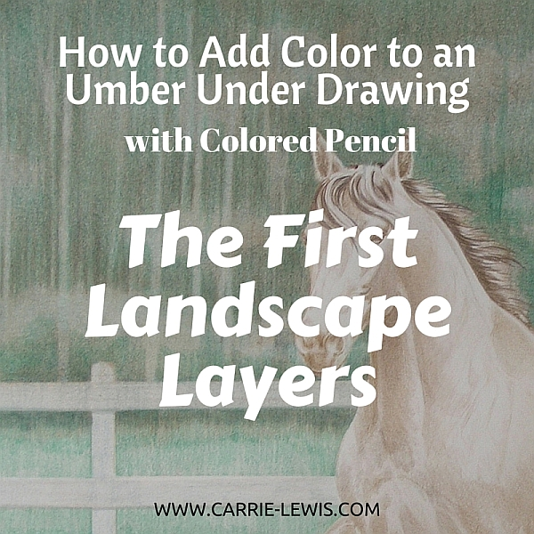 Umber Under Drawing First Color Layers Landscape