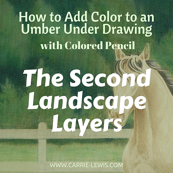 Umber Under Drawing Second Color Layers Landscape