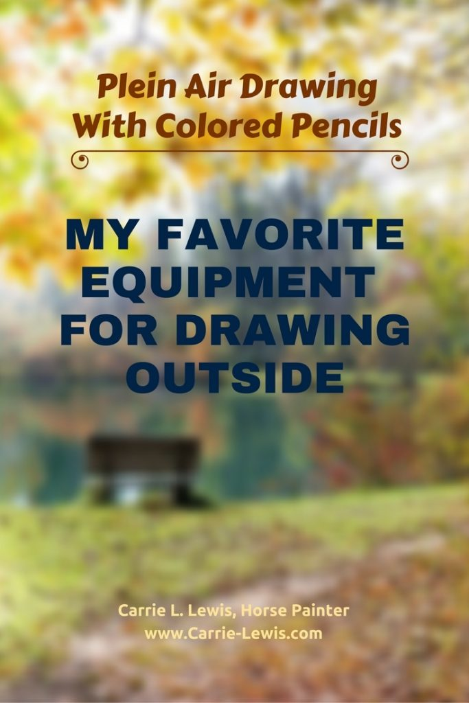My Favorite Equipment for Drawing Outside