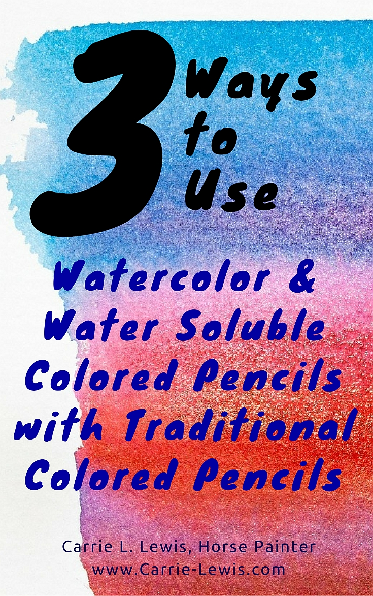 3 Ways Of Mixing Water Color Colored Pencils And Regular Colored