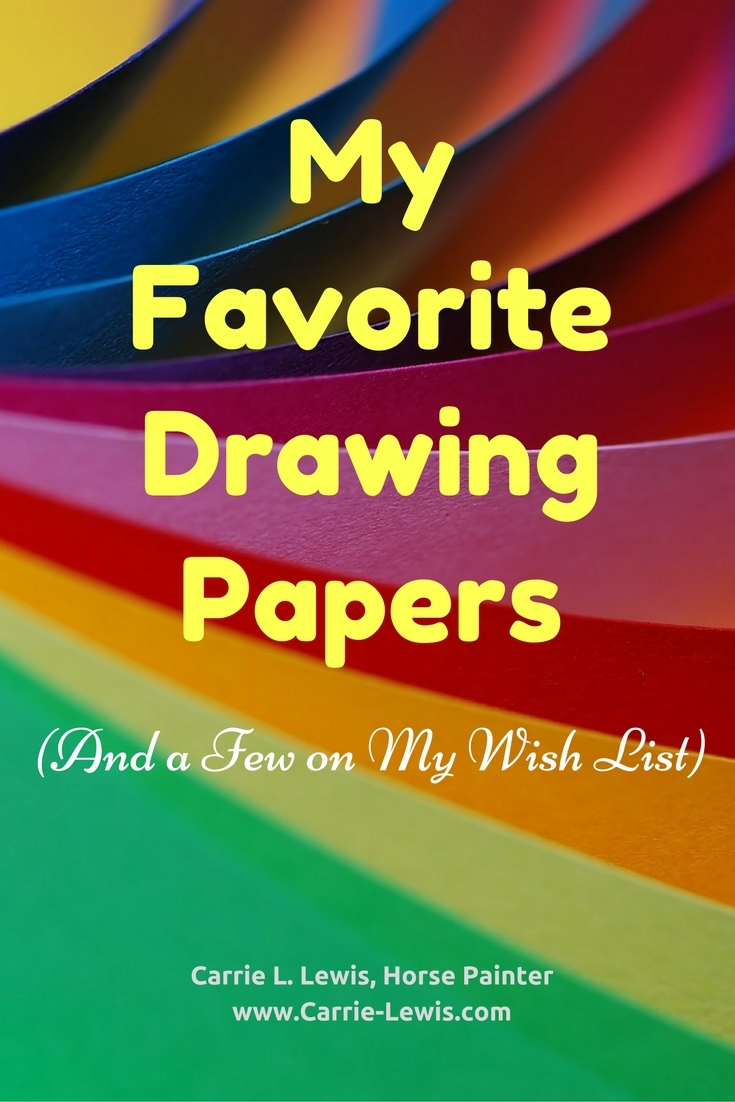 My Favorite Drawing Papers