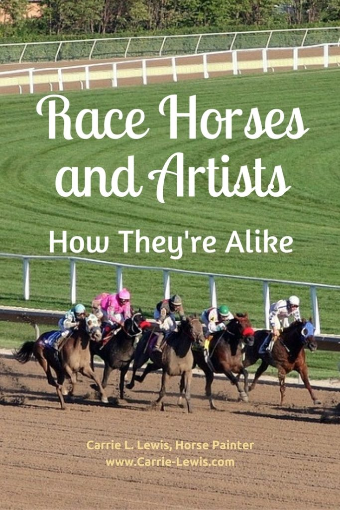 Race Horses and Artists - How They're Alike