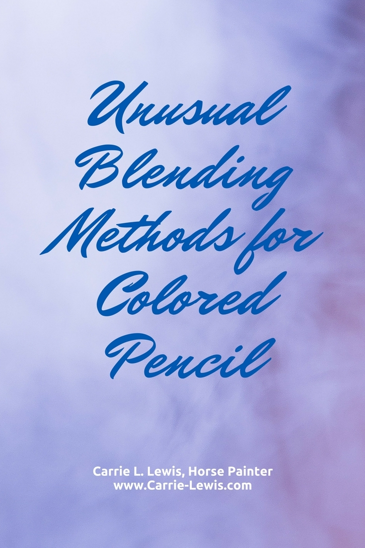 Unusual Blending Methods for Colored Pencil