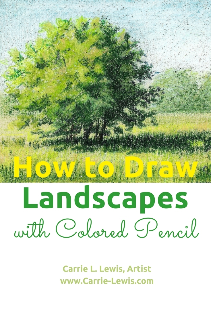 How to Draw Landscapes with Colored Pencil